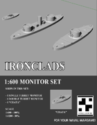Ironclads - 1:600 Monitor Set