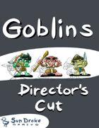 Goblins: Director's Cut