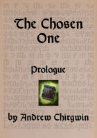 The Chosen One - Prologue