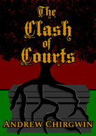 The Clash of Courts Preview