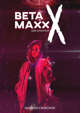 Beta Maxx X AE