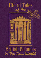 Weird Tales of British Colonies in the New World