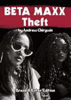 Beta Maxx Theft