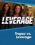 Leverage Companion 05: Tropes Vs. Leverage