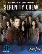Firefly Echoes of War: Serenity Crew
