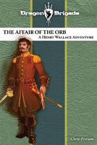 Dragon Brigade: The Affair of the Orb (novella)
