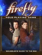 Firefly: Smugglers Guide to the Rim