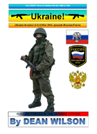 CRISIS UKRAINE 2014-Present RUSSIAN FORCES
