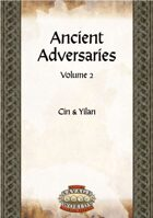 Ancient Adversaries 2: Cin & Yilan (Savage Worlds)