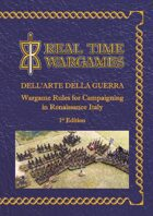 Dell'arte Della Guerra - campaign and battlefield rules for the Italian Renaissance