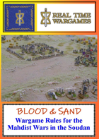Blood & Sand - Wargames Rules for the Madhist Rules in the Soudan