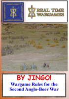By Jingo - Wargames Rules for the Second Anglo-Boer War