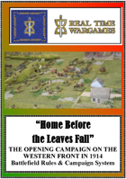 Home Before the Leaves Fall - 1914 Western Front Campaign and Battle System