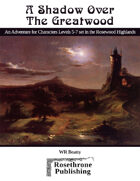 A Shadow Over the Greatwood
