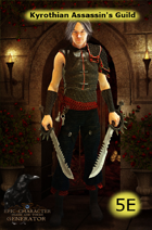 Kyrothian Assassins Guild (5E)