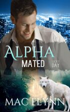 Lucky Day: Alpha Mated #3 (Alpha Billionaire Werewolf Shifter Romance)