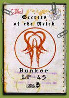 'Secrets of the Reich - Bunker LP-45'