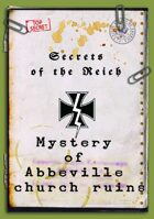 'Secrets of the Reich - Mystery of Abbeville church ruins'