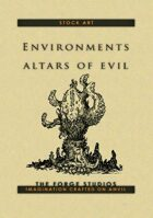 Environments: Altars of evil