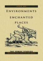 'Environments: Enchanted places'