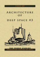'Architecture of deep space 3'
