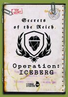 'Secrets of the Reich - Operation ICEBERG'