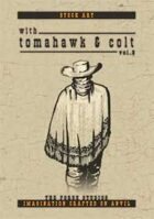With Tomahawk & Colts vol2