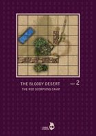 The Bloody Desert Part2 - The Red Scorpions Camp