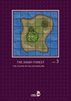 THE SHADY FOREST part3: THE ISLAND OF FALLEN WARLORD