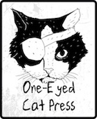 One-Eyed Cat Press