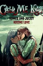 Call me Kate: Romeo and Juliet - Rising Love