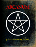 Arcanum 30th Anniversary Edition