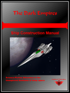 Dark Empires Ship Construction Manual