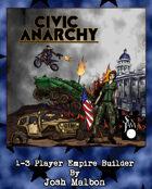 Civic Anarchy