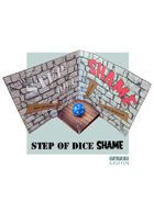 Step of Dice Shame