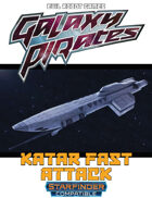 Galaxy Pirates - Starships: Katar Fast Attack