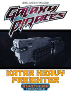 Galaxy Pirates - Starships: Katar Heavy Freighter