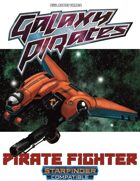Galaxy Pirates - Starships: Pirate Fighter