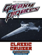 Galaxy Pirates - Starships: Eldred Classic Cruiser