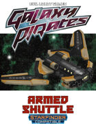 Galaxy Pirates - Starships: Armed Shuttle