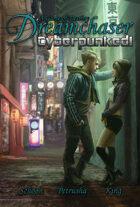 Dreamchaser: Cyberpunked!