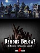 Demons Below?