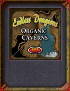 Endless Dungeons: Organic Caverns