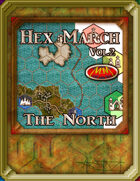 Hex March Volume 2: The North