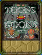 Toons & Goons Volume 1