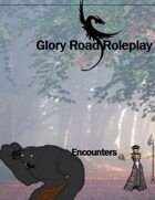 Encounters in Glory Road Roleplay