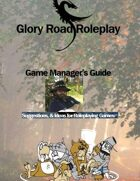 Glory Road Roleplay Game Manager's Guide