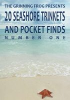 Seashore Trinkets and Pocket Finds Vol 01