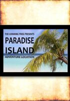 Paradise Island Adventure Location