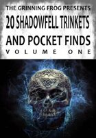 Shadowfell Trinkets and Pocket Finds Vol 01